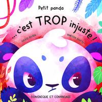 Petit panda… c'est trop injuste! par Sylvie Brien