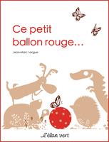Ce petit ballon rouge... par Jean-Marc Langue