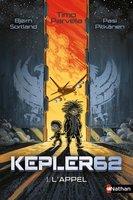 Kepler 62 (tome 1) : L'appel par Timo Parvela, Bjorn Sortland