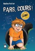 Pars, cours! : Lenny par Nadine Poirier