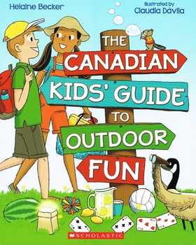 Book Cover: The Canadian Kids' Guide to Outdoor Fun