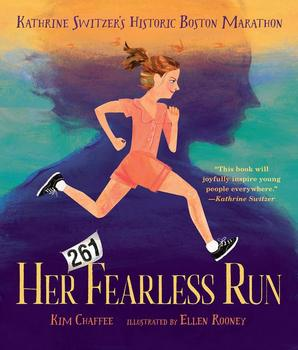 Book Cover: Her Fearless Run: Kathrine Switzer's Historic Boston Marathon